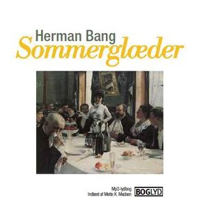 Sommerglæder (lydbog) af Herman Bang