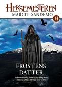 Heksemesteren 14 - Frostens datter