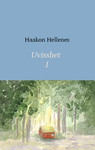 Uvisshet 1 (ebok) av Haakon Hellenes