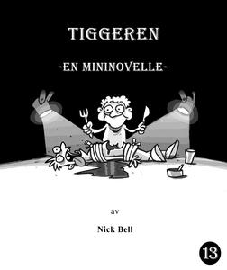 Tiggeren (ebok) av Nick Bell