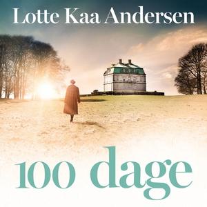 100 dage (lydbog) af Lotte Kaa Anders