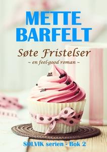 Søte Fristelser (ebok) av Mette Barfelt