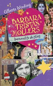 Barbara Tristan Møllers hemmelige dagbog (e-bog) af Alberte Winding