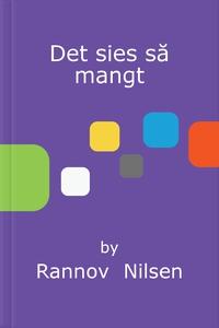 Det sies så mangt (ebok) av Rannov  Nilsen