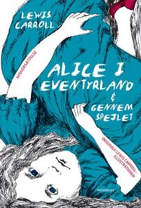 Alice i Eventyrland (lydbog) af Lewis