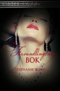 Forvandlingenes bok (ebok) av Stephanie Bond