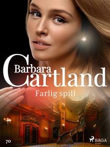 Farlig spill (ebok) av Barbara Cartland