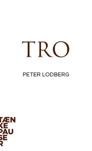 Tro (lydbog) af Peter Lodberg