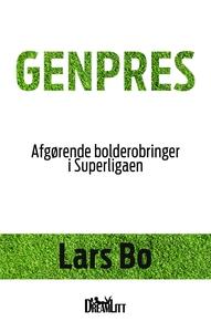 Genpres (e-bog) af Lars Bo