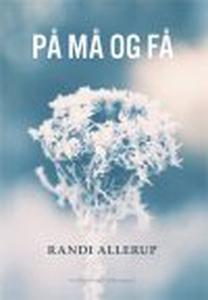 PÅ MÅ OG FÅ (e-bog) af Randi Allerup