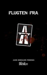 Flugten fra (e-bog) af Jacob Hedegaar