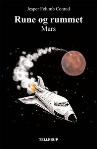 Rune og rummet #2: Mars (e-bog) af Je