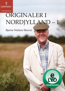 Originaler i Nordjylland - 1 (lydbog)