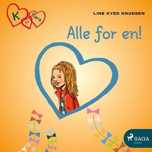 K for Klara 5 - Alle for en! (lydbok) av Line