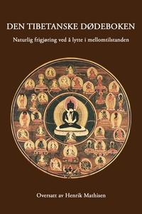 Den tibetanske dødeboken - (ebok) av Karma Li
