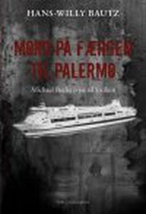 MORD PÅ FÆRGEN TIL PALERMO (e-bog) af