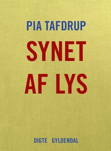 Synet af lys (e-bog) af Pia Tafdrup