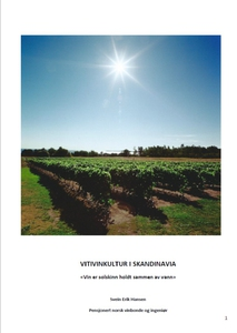 VITIVINKULTUR I SKANDINAVIA (ebok) av Svein E