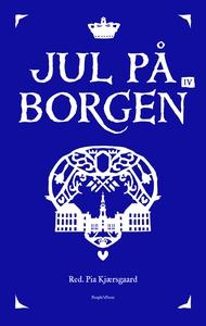 Jul på Borgen IV (e-bog) af Pia Kjærs