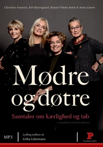 Mødre og døtre (lydbog) af Lene Johan
