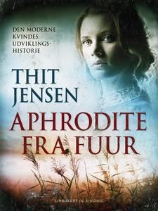 Aphrodite fra Fuur. Den moderne kvind