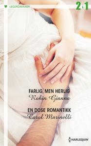 Farlig, men herlig / En dose romantikk (ebok)