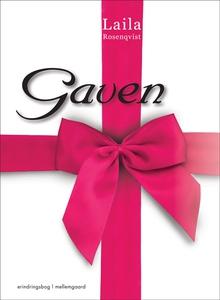 Gaven (e-bog) af Laila Rosenqvist