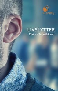 Livslytter (ebok) av Tore Edland