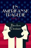 En amerikansk tragedie. Bog 2