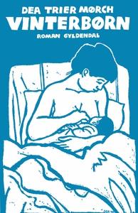 Vinterbørn (e-bog) af Dea Trier Mørch