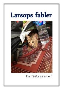 Larsops fabler (ebok) av Lars A. Reinton