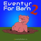 Eventyr for barn (2)