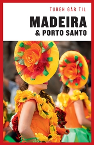 Turen Går Til Madeira & Porto Santo (