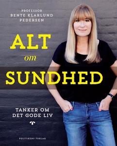 Alt om sundhed (e-bog) af Bente Klarl