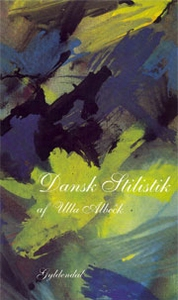 Dansk stilistik (e-bog) af Ulla Albec