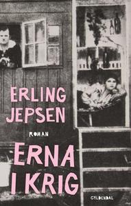 Erna i krig (lydbog) af Erling Jepsen