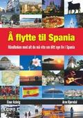 Å flytte til Spania