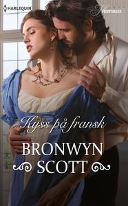 Kyss på fransk (ebok) av Bronwyn Scott