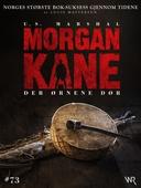 Morgan Kane 73: Der Ørnene Dør
