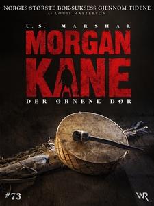 Morgan Kane 73: Der Ørnene Dør (ebok) av Loui