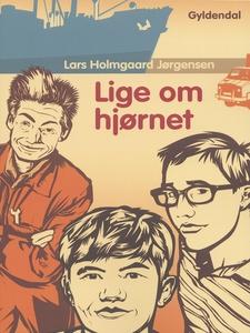 Lige om hjørnet (e-bog) af Lars Holmg