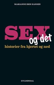 Sex og det (e-bog) af Marianne Iben H