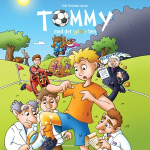 Tommy med det gyldne ben (lydbog) af