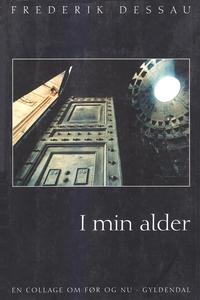 I min alder (e-bog) af Frederik Dessa