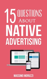 15 Questions About Native Advertising (ebok)