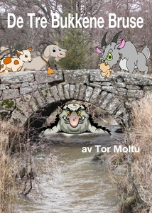 De tre bukkene Bruse (ebok) av Tor Moltu