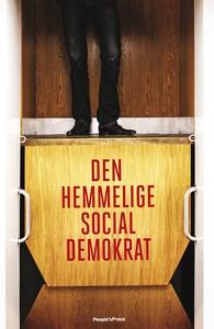 Den hemmelige socialdemokrat (e-bog)