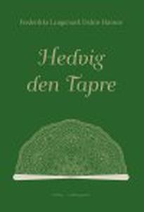 HEDVIG DEN TAPRE (e-bog) af Frederikk