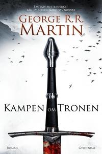 Kampen om tronen (e-bog) af George R. R. Martin, Poul Bratbjerg Hansen