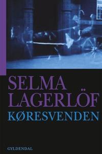 Køresvenden (lydbog) af Selma Lagerlö
